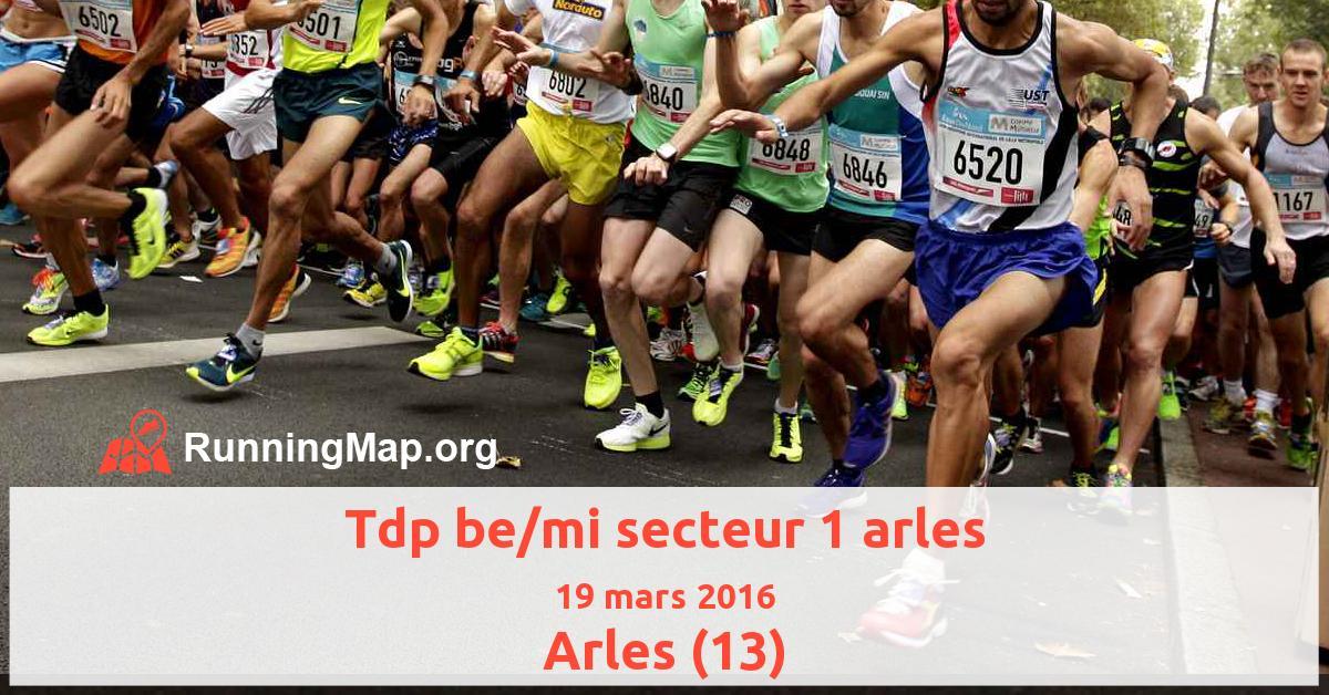 Tdp be/mi secteur 1 arles