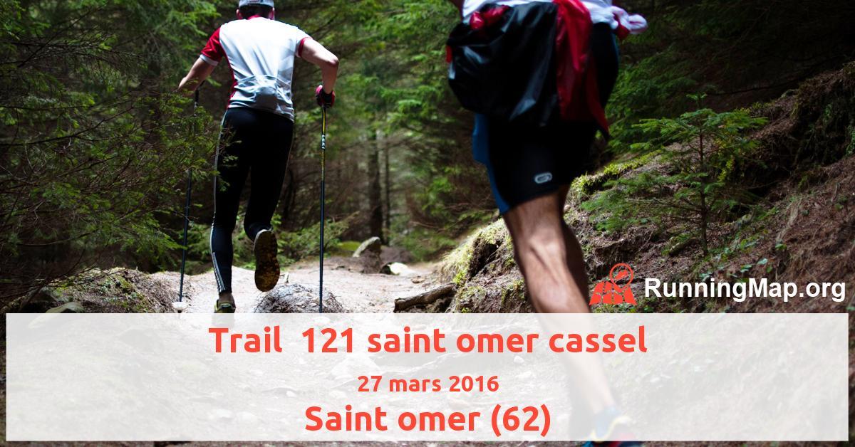 Trail  121 saint omer cassel