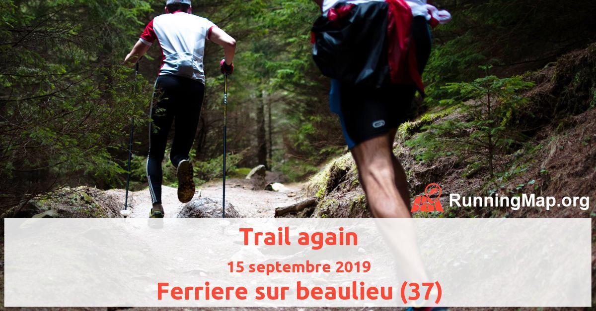 Trail again