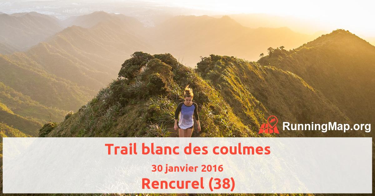 Trail blanc des coulmes