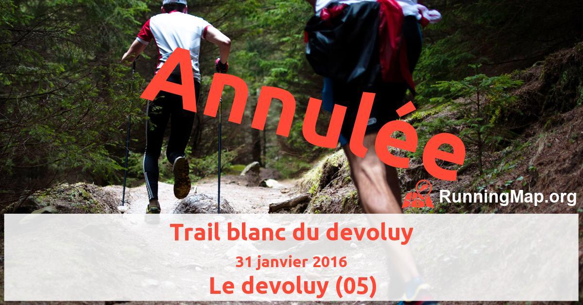 Trail blanc du devoluy