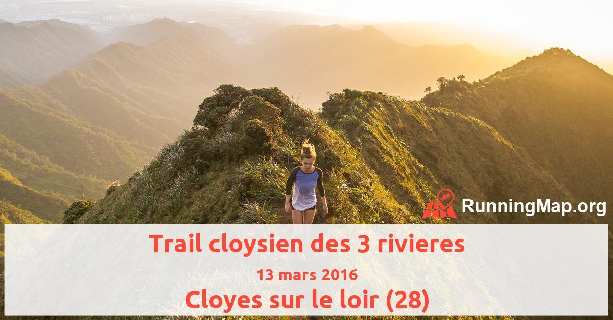 Trail cloysien des 3 rivieres