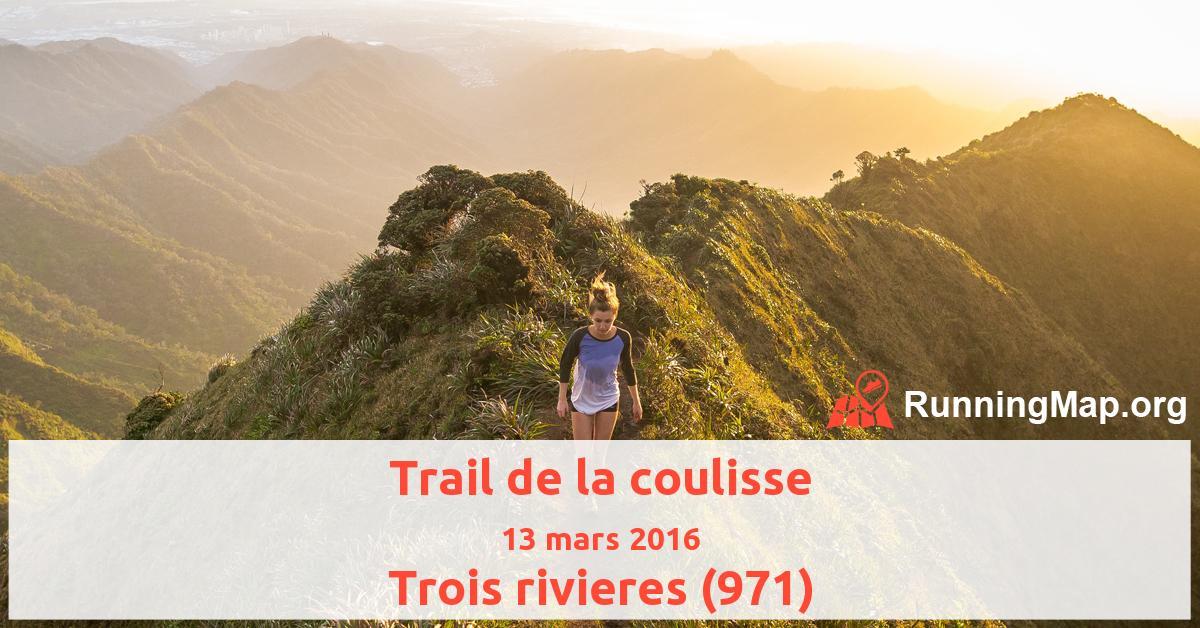 Trail de la coulisse
