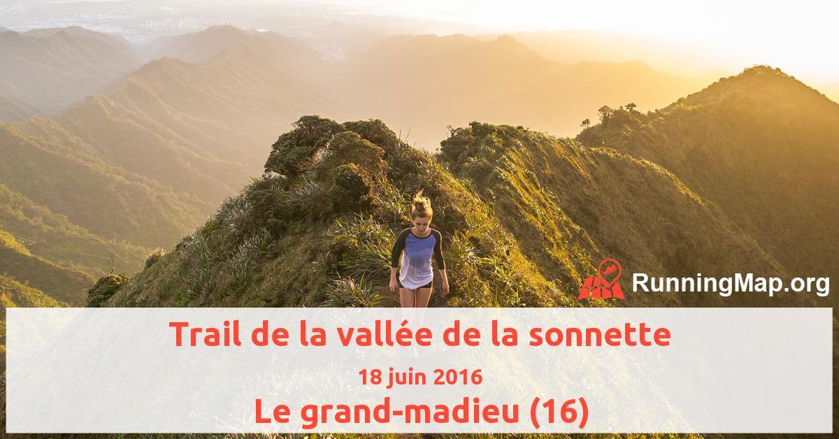 Trail de la vallée de la sonnette