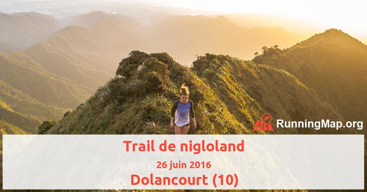 Trail de nigloland