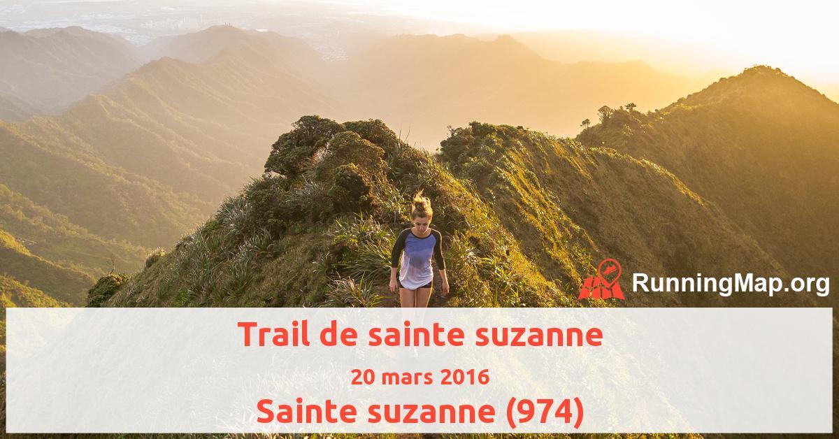 Trail de sainte suzanne