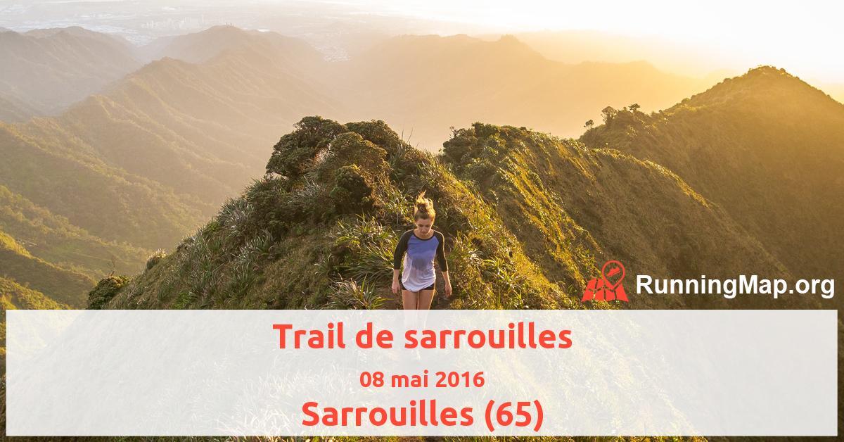 Trail de sarrouilles