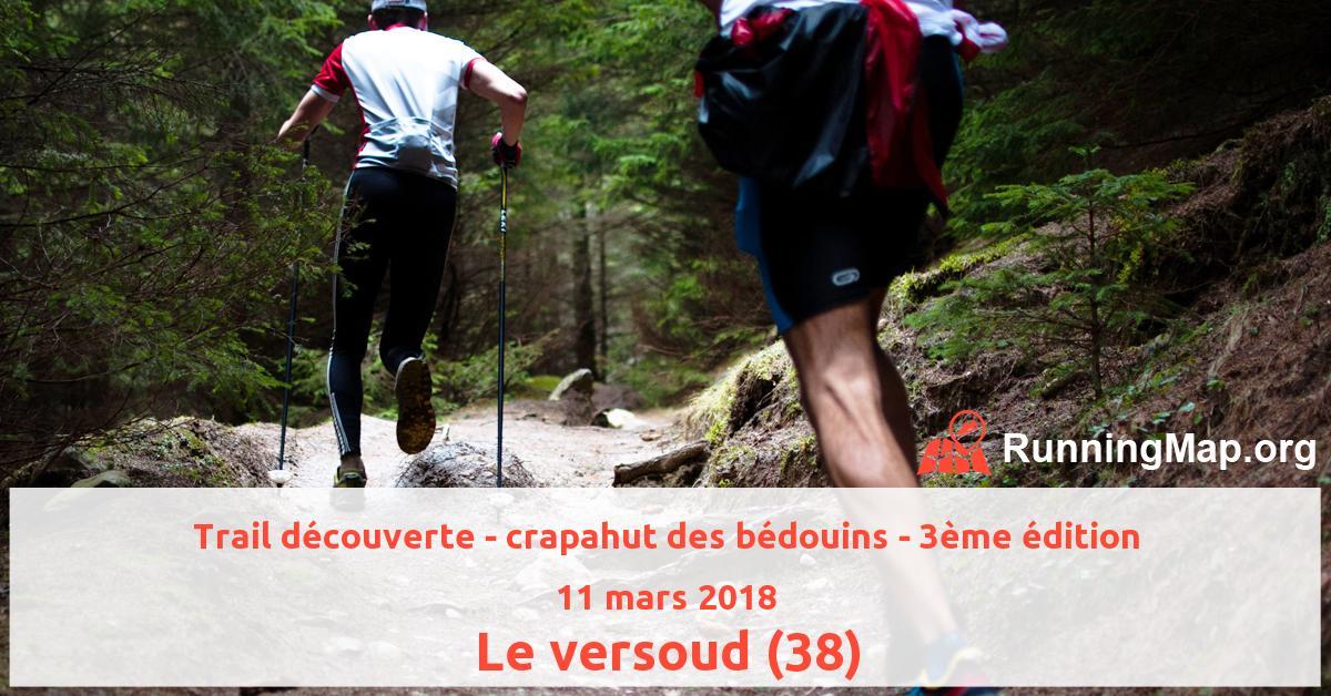 Trail découverte - crapahut des bédouins - 3ème édition