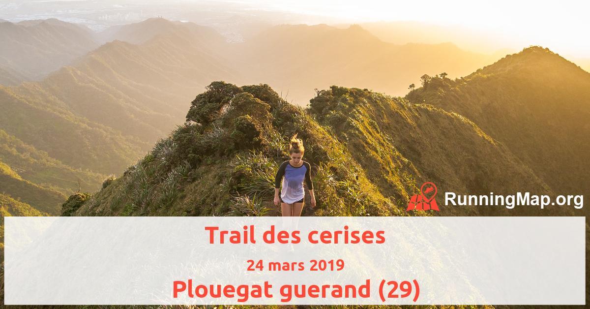 Trail des cerises