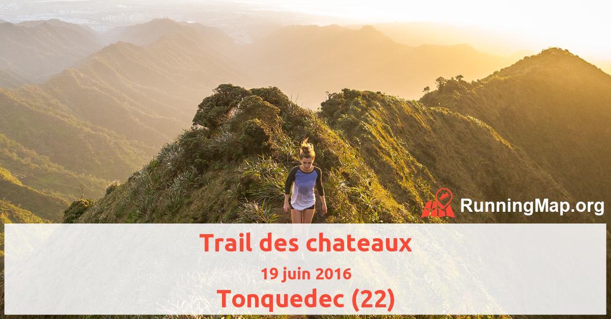 Trail des chateaux