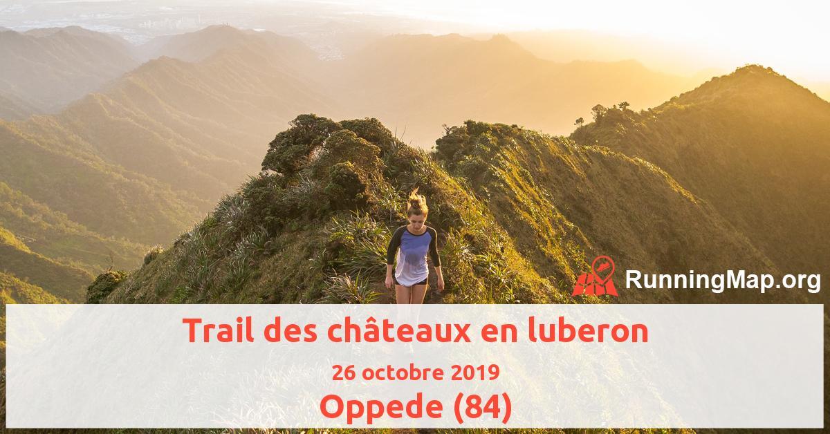Trail des châteaux en luberon
