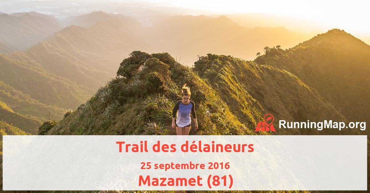 Trail des délaineurs