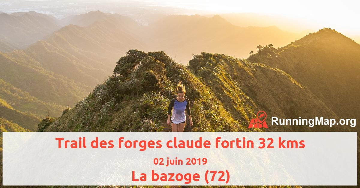 Trail des forges claude fortin 32 kms