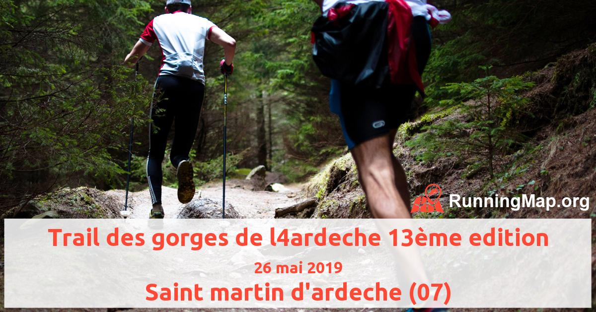 Trail des gorges de l4ardeche 13ème edition