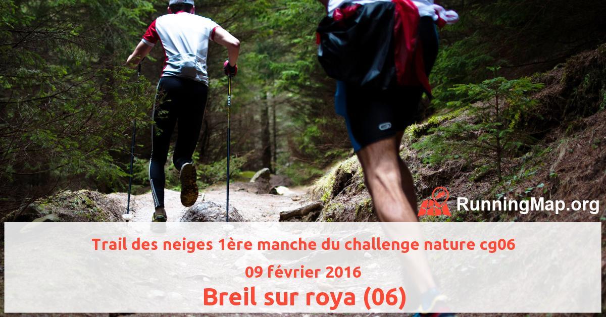 Trail des neiges 1ère manche du challenge nature cg06