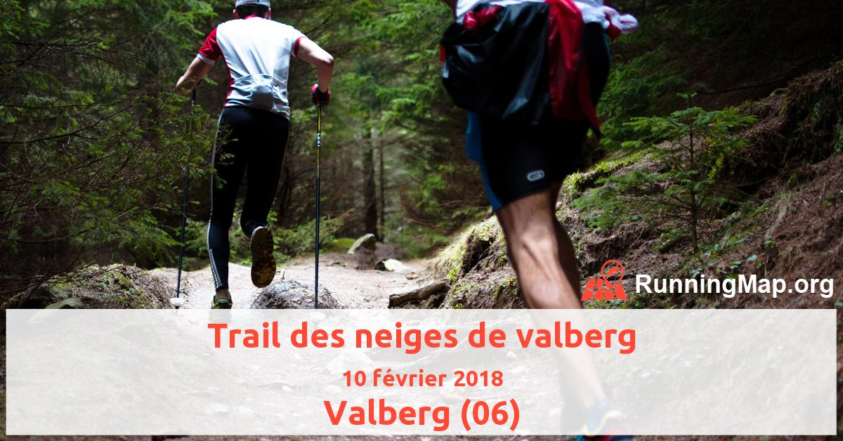 Trail des neiges de valberg