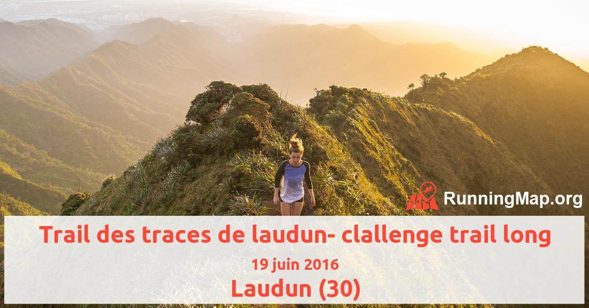 Trail des traces de laudun- clallenge trail long