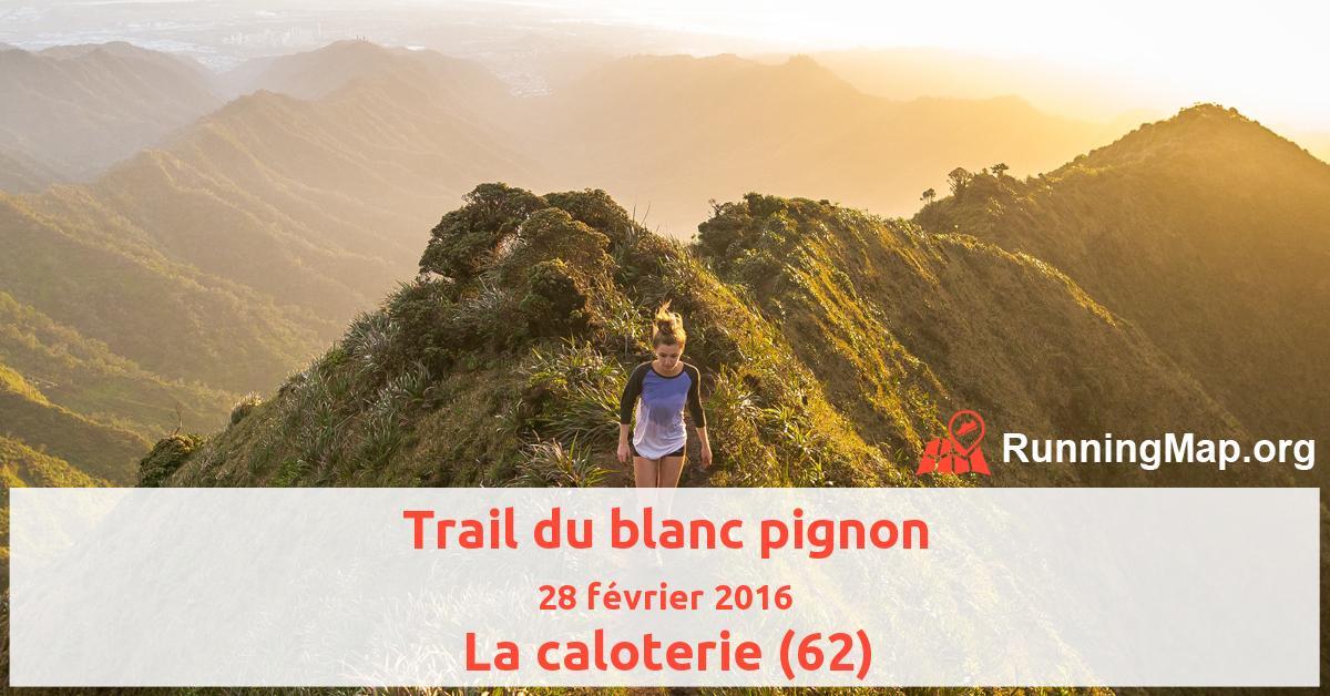 Trail du blanc pignon