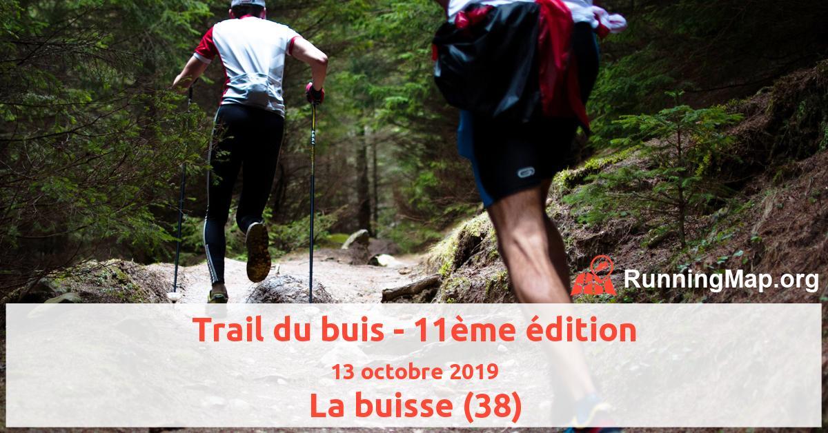 Trail du buis - 11ème édition