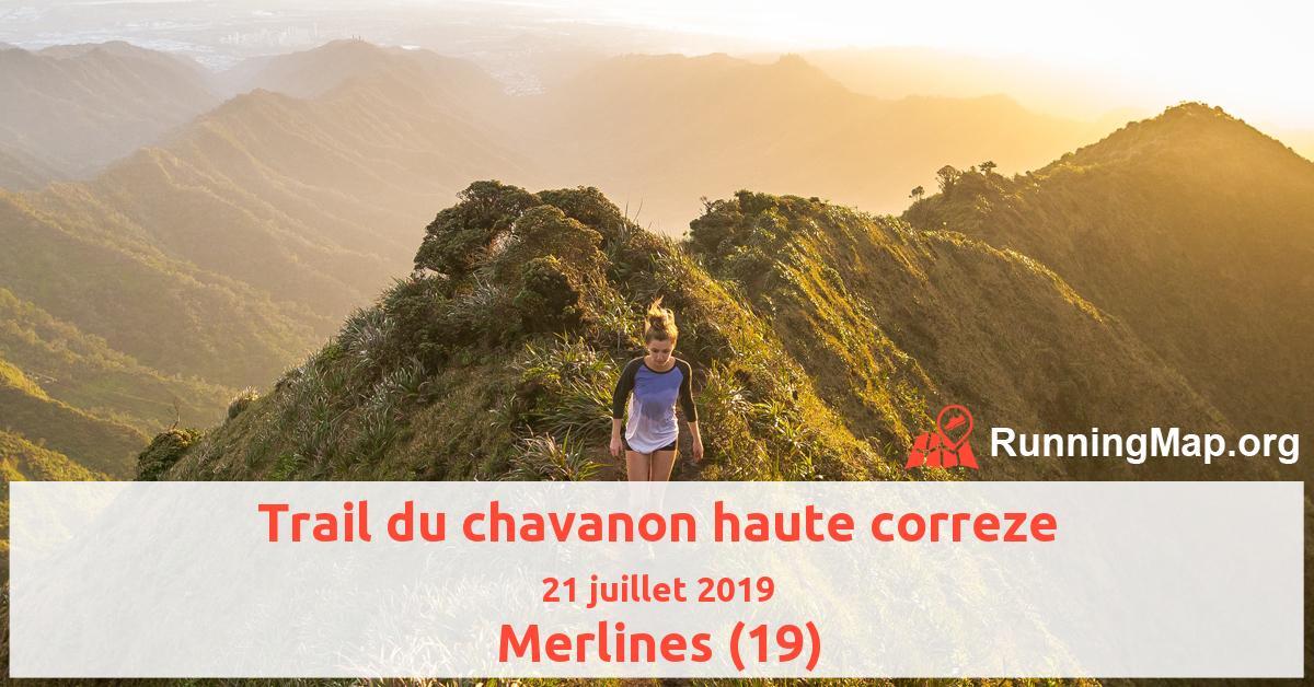 Trail du chavanon haute correze