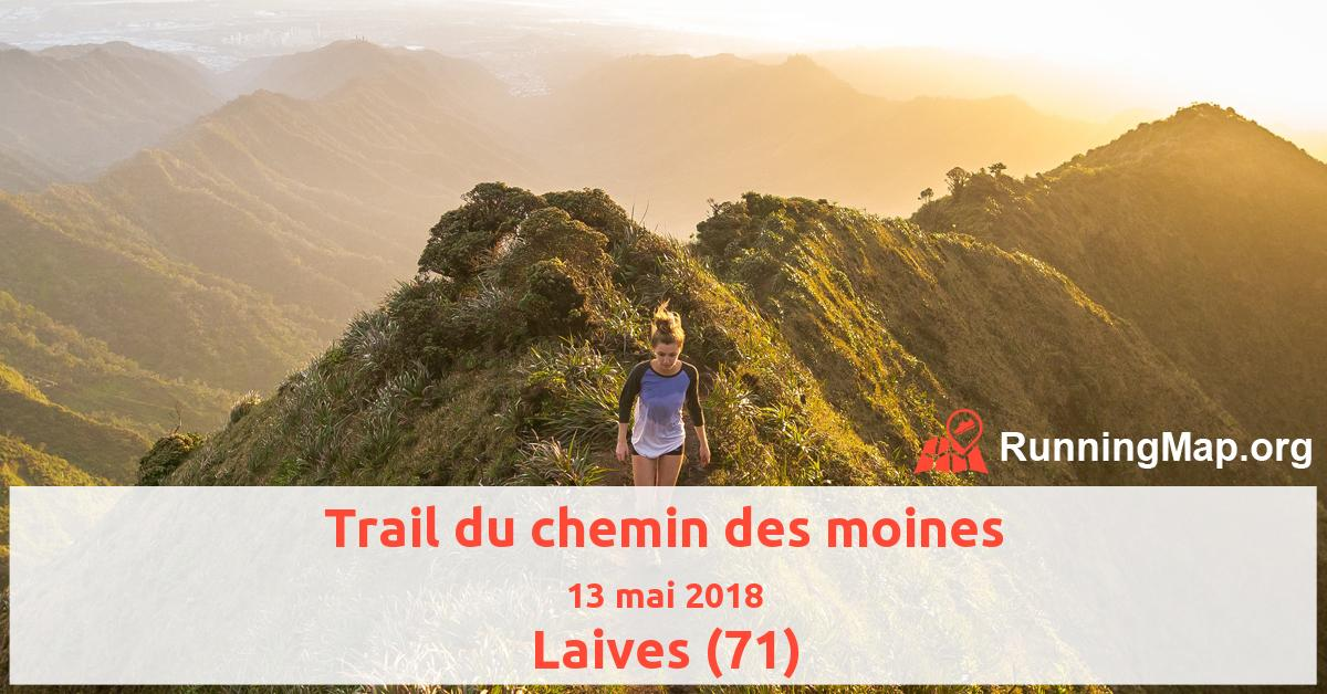 Trail du chemin des moines