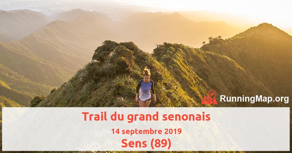 Trail du grand senonais