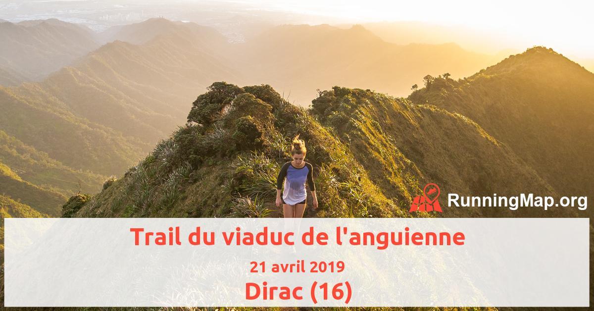 Trail du viaduc de l'anguienne