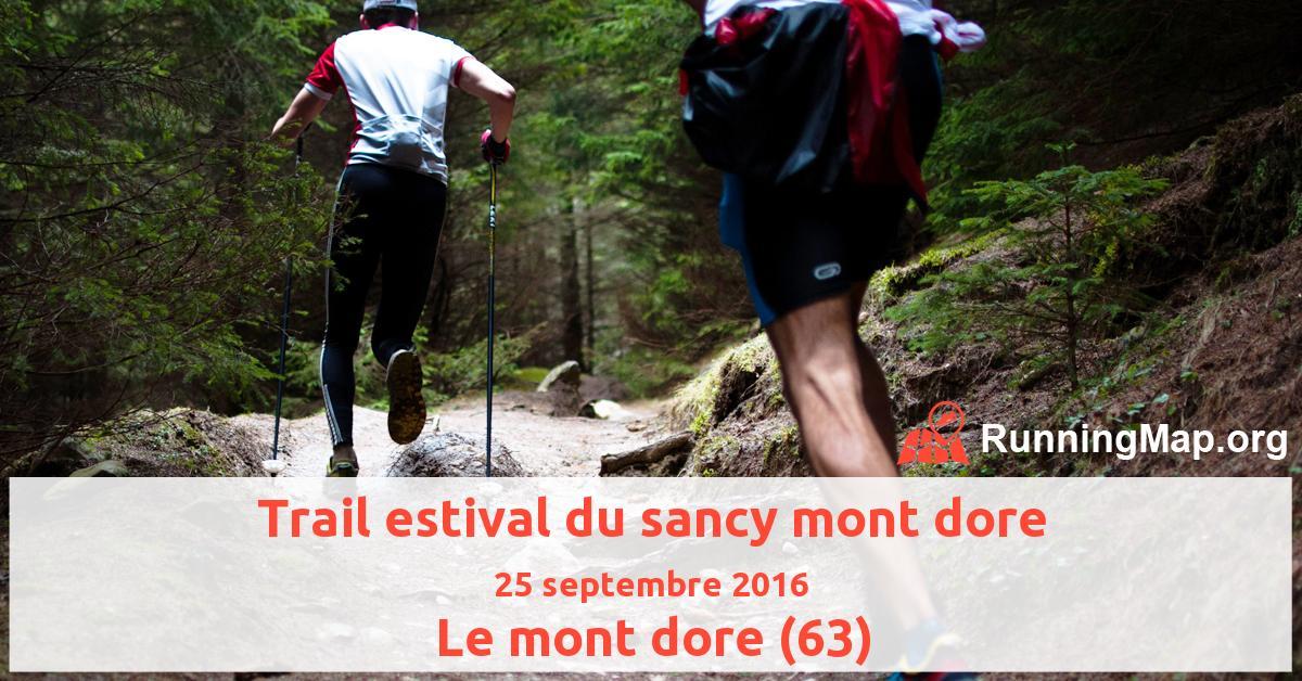 Trail estival du sancy mont dore