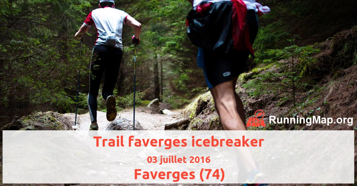 Trail faverges icebreaker