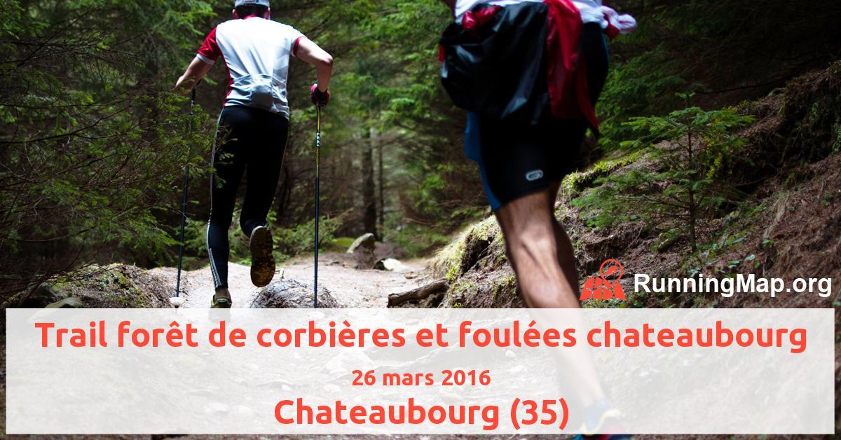 Trail forêt de corbières et foulées chateaubourg