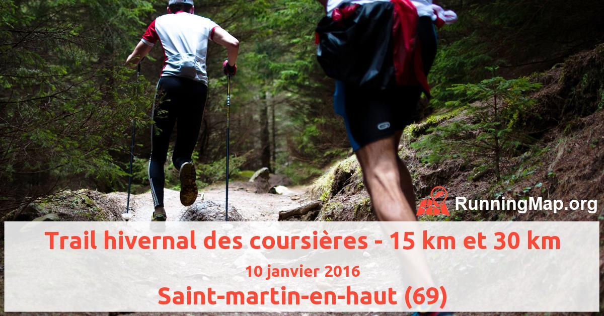 Trail hivernal des coursières - 15 km et 30 km