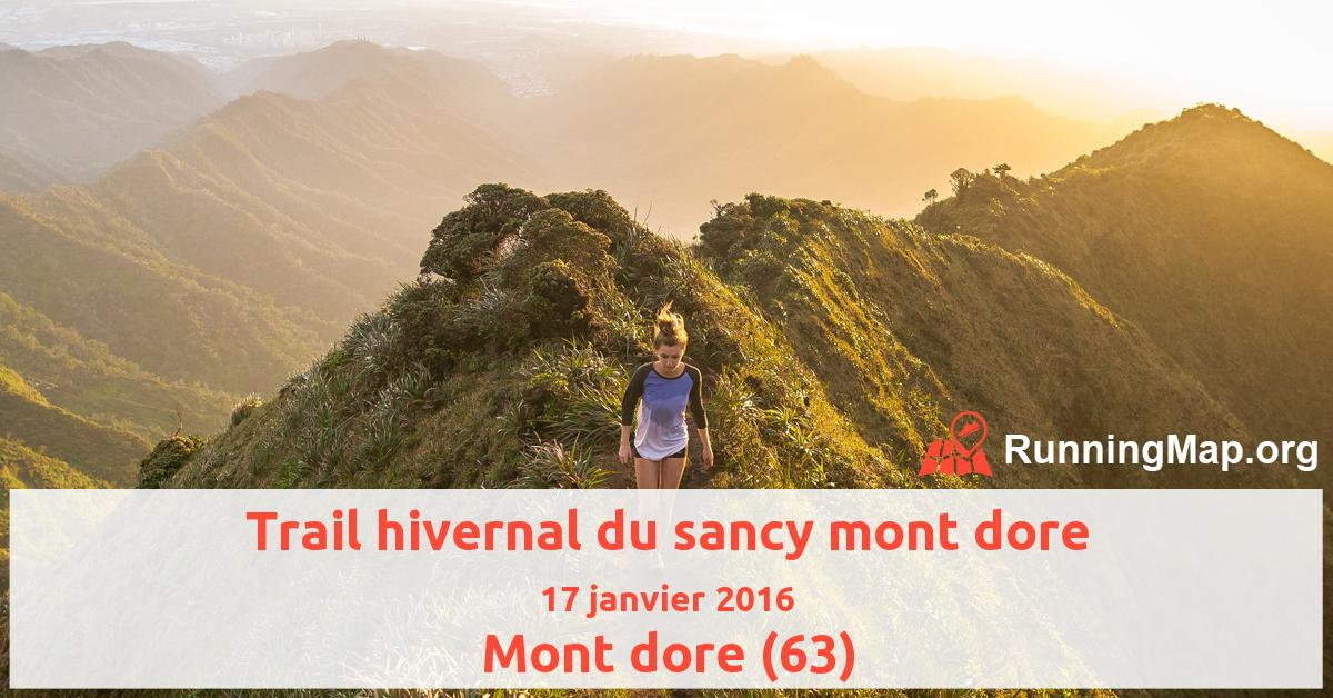 Trail hivernal du sancy mont dore