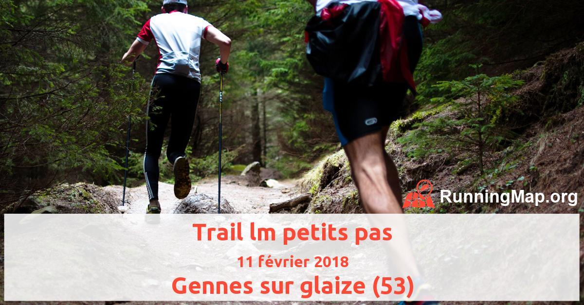 Trail lm petits pas