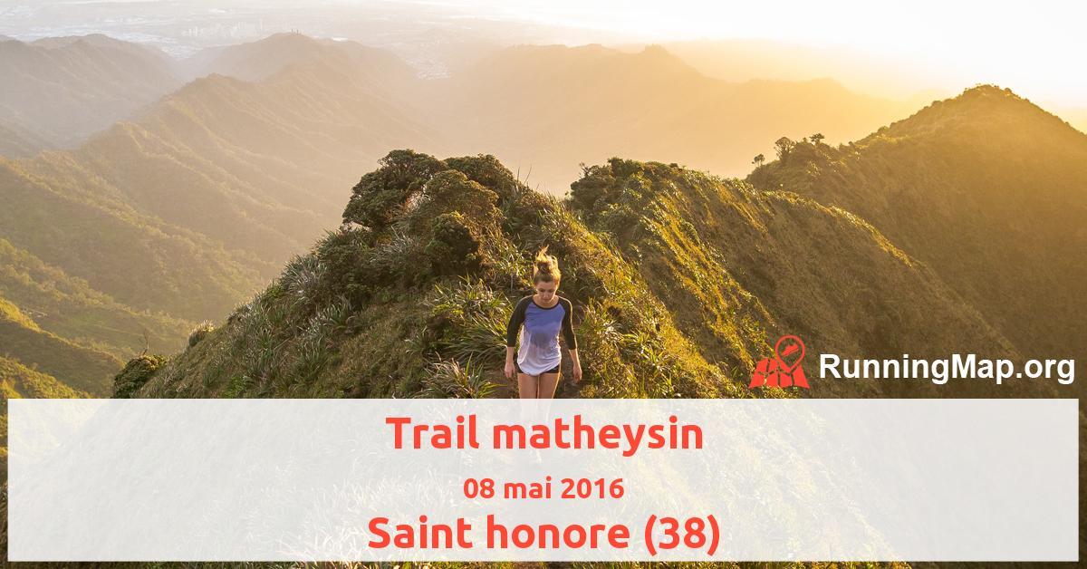 Trail matheysin