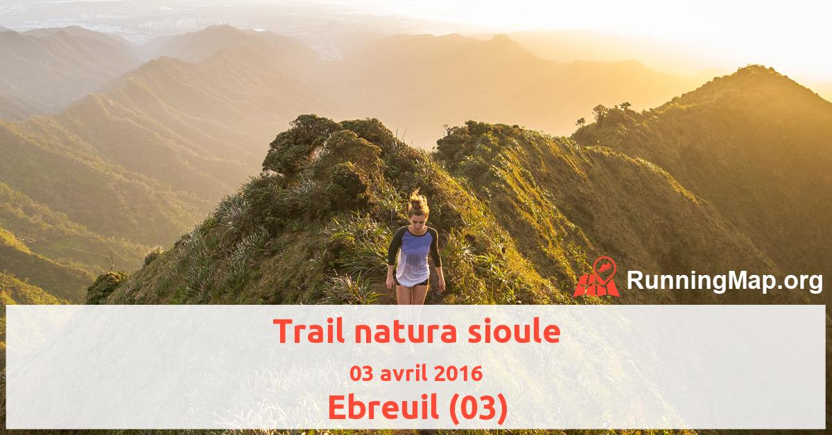 Trail natura sioule