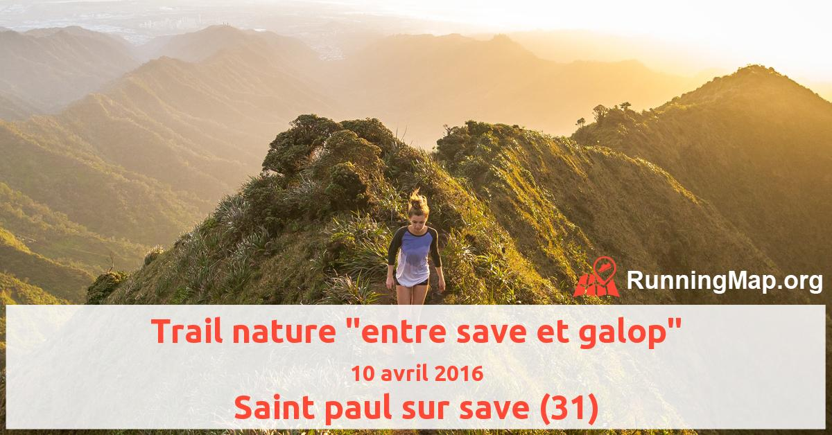 Trail nature entre save et galop