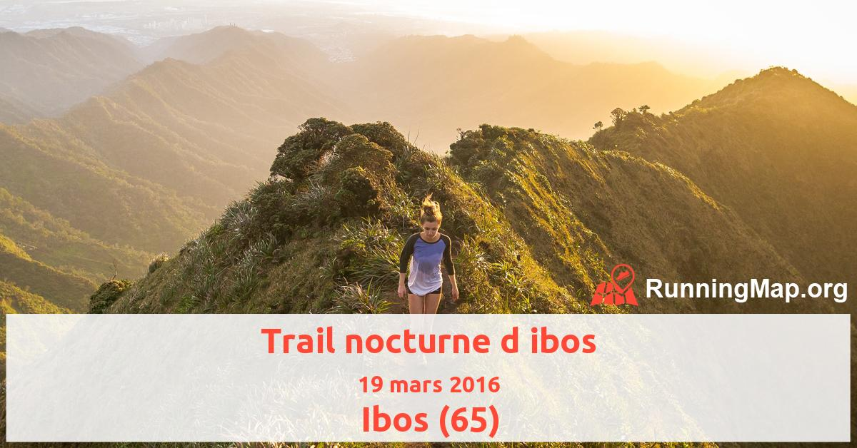 Trail nocturne d ibos