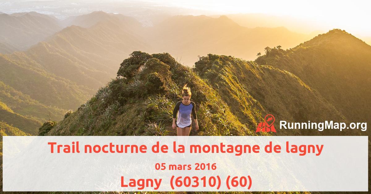 Trail nocturne de la montagne de lagny