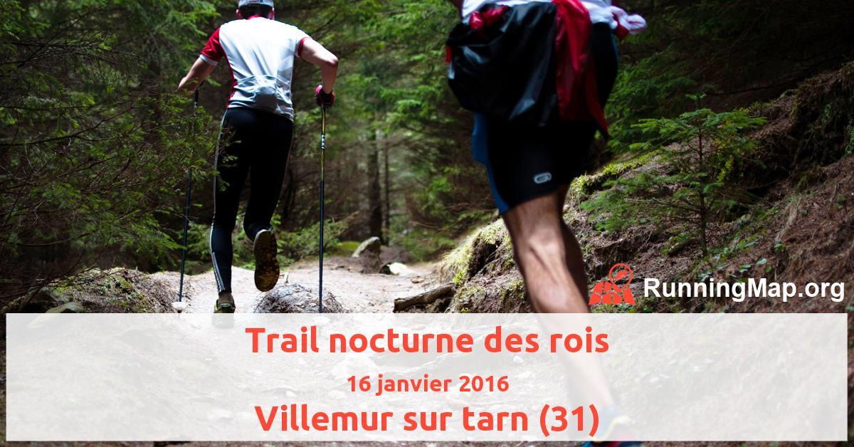 Trail nocturne des rois