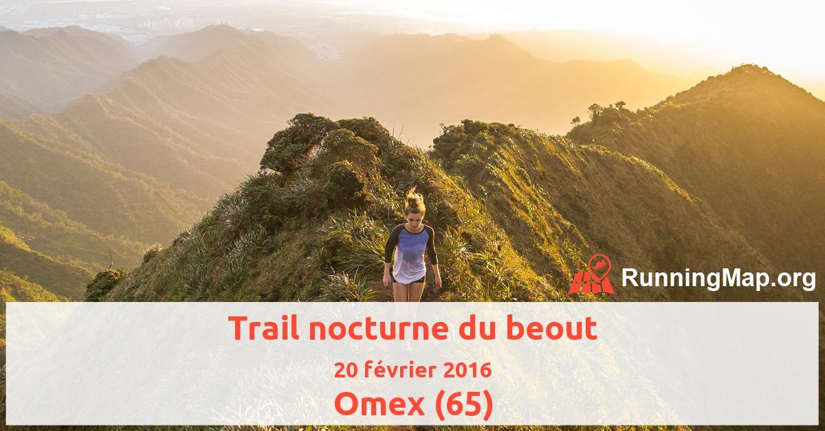 Trail nocturne du beout