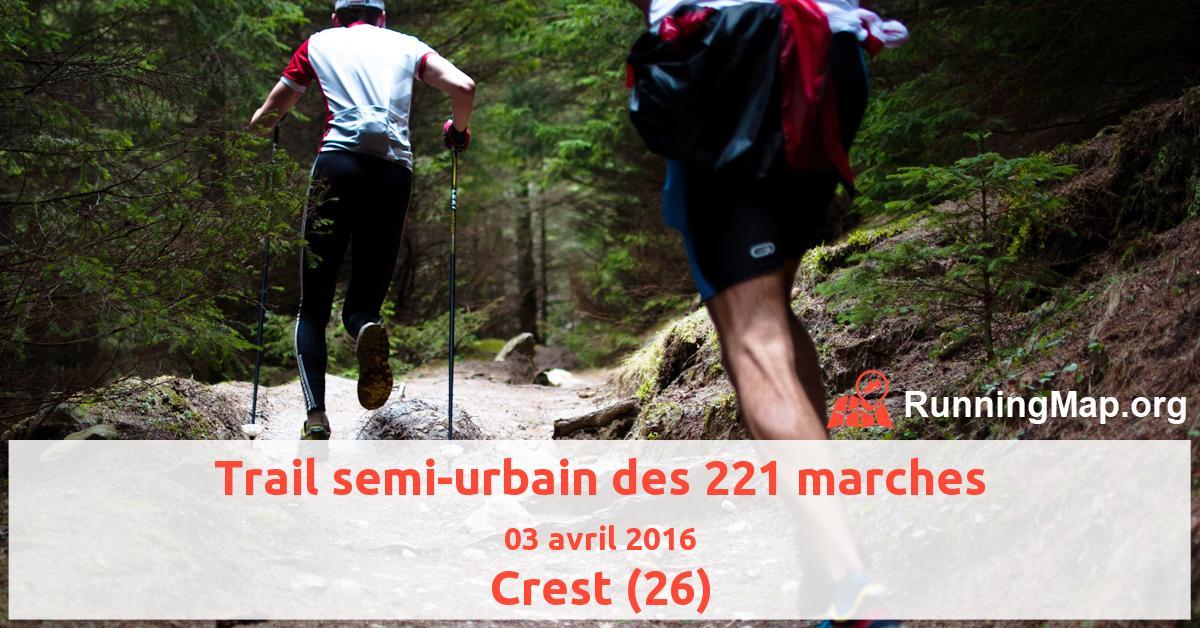 Trail semi-urbain des 221 marches