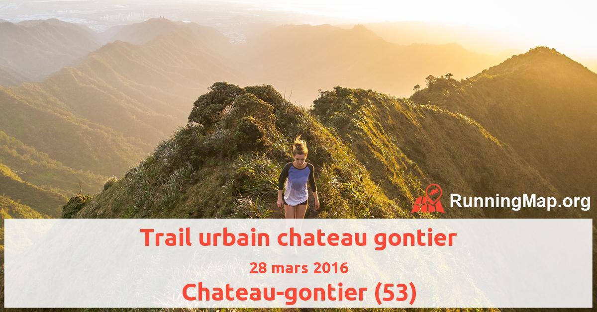 Trail urbain chateau gontier