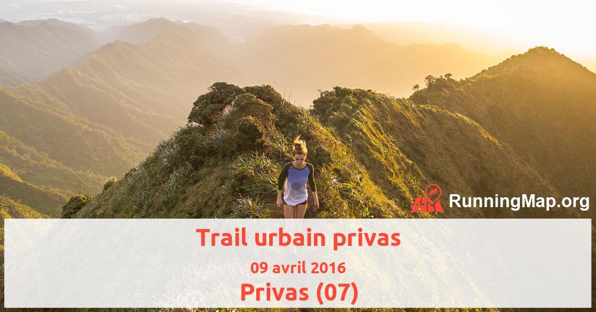 Trail urbain privas