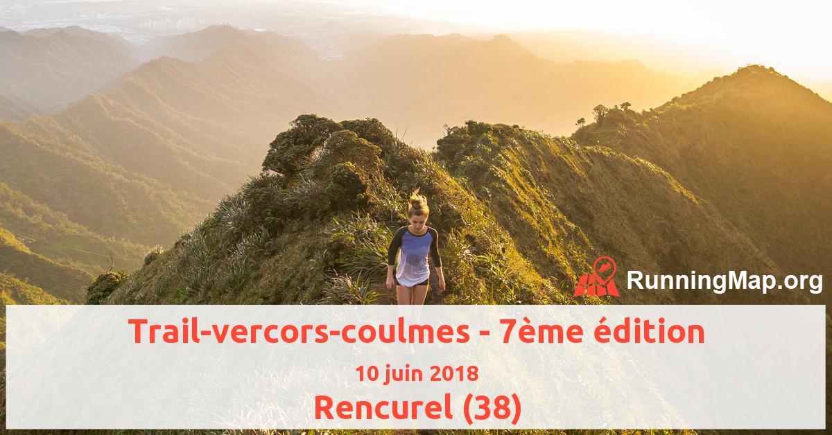 Trail-vercors-coulmes - 7ème édition