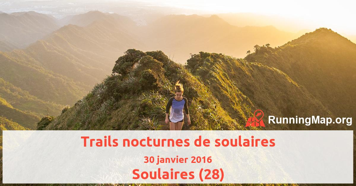 Trails nocturnes de soulaires