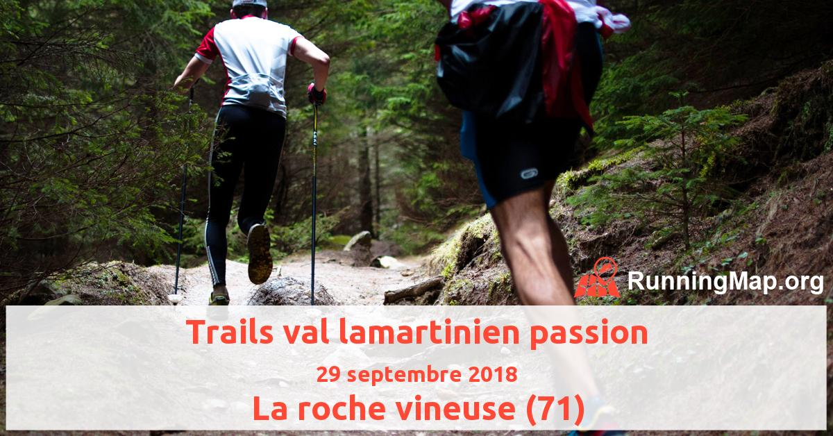 Trails val lamartinien passion