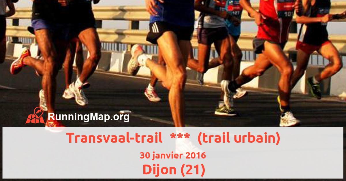 Transvaal-trail  ***  (trail urbain)