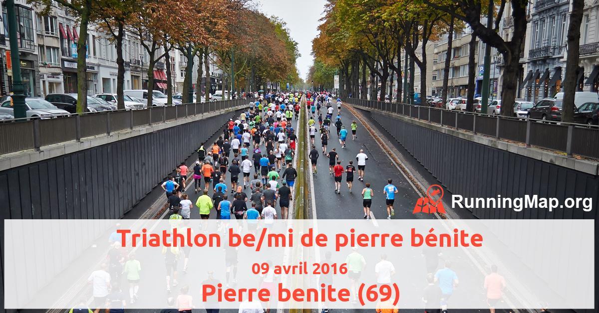 Triathlon be/mi de pierre bénite