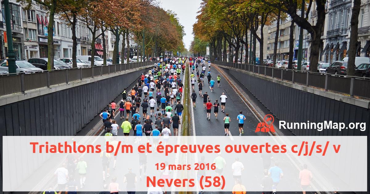 Triathlons b/m et épreuves ouvertes c/j/s/ v